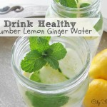 Cucumber-Ginger-Lemon-Mint Water