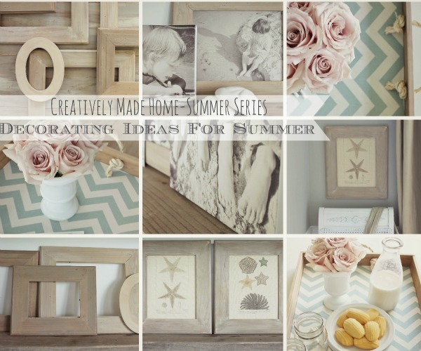 Inspired Decorating Ideas For Summer-Creatively Made Home Summer Series