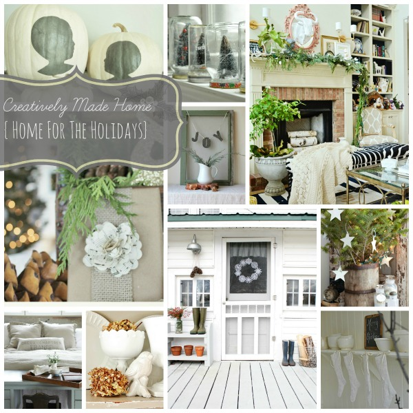 Creatively Made Home {Home for the Holidays}