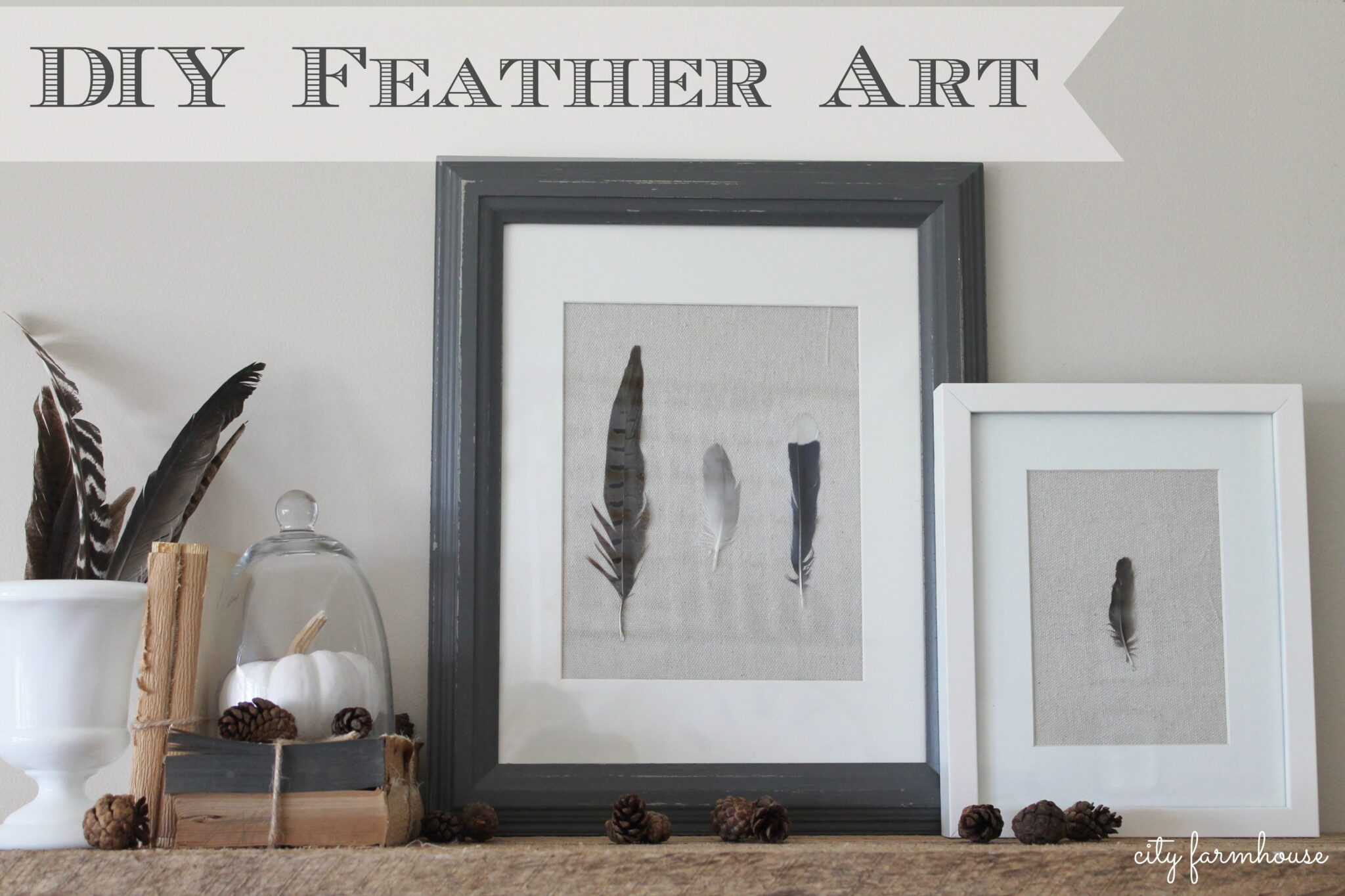 DIY Feather Art-Collect & Create With The Things You Love