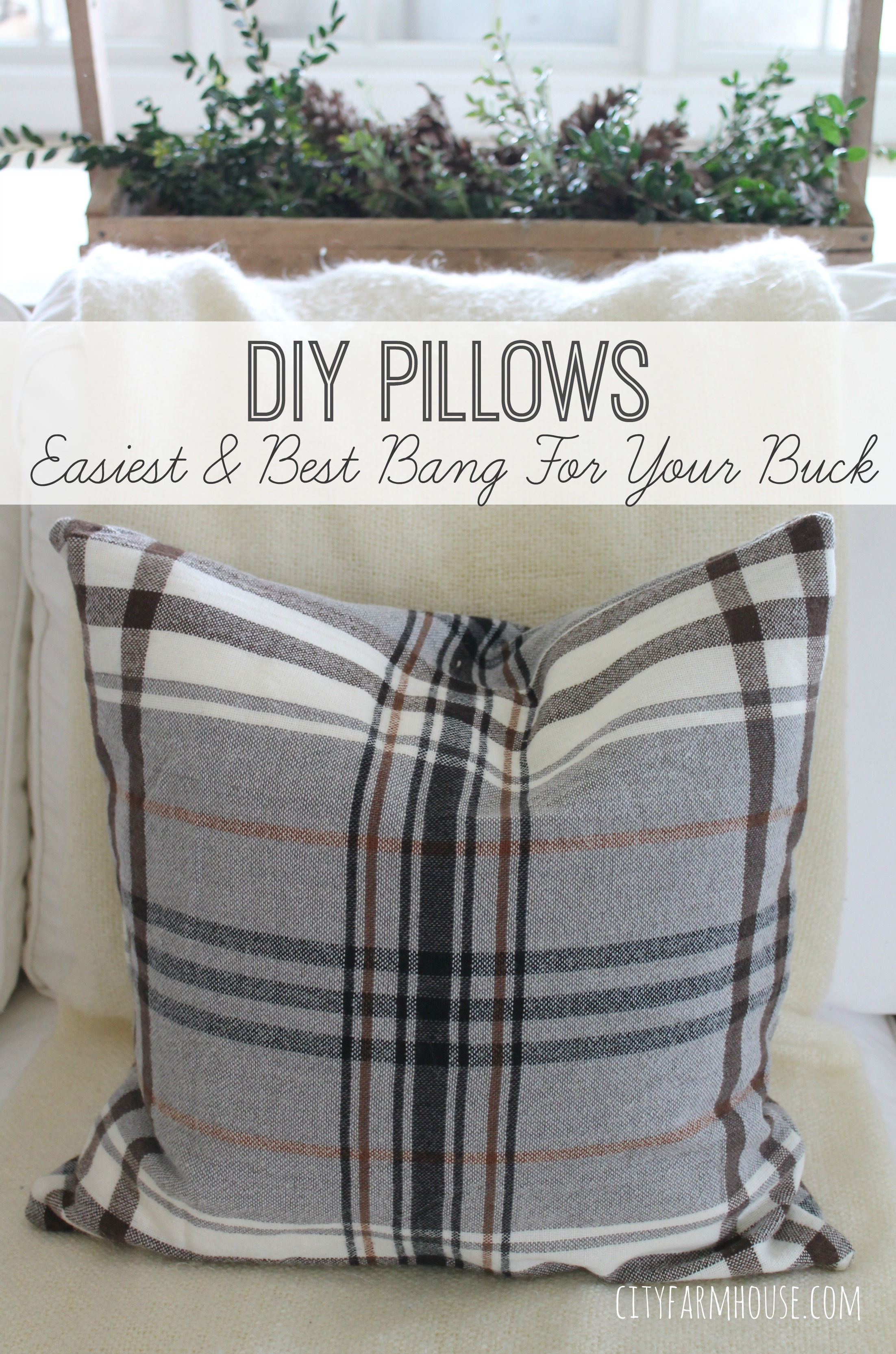 DIY Pillows-Easiest \u0026 Best Bang For the BucksPerfect for the Holidays & Ikea Hack-DIY Plaid Pillowsfrom a throw - City Farmhouse pillowsntoast.com