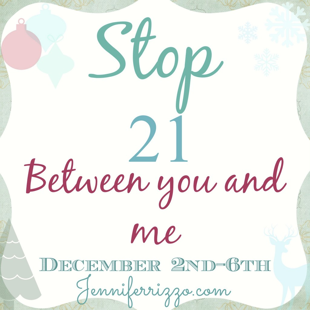 Between you and me 21