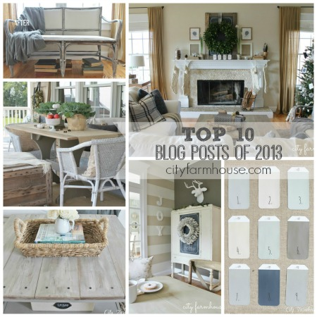 City Farmhouse Top Ten Blog Posts From 2013 Feature