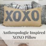 Anthropologie Inspired XOXO PIllow