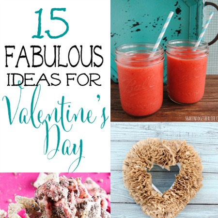 15 Fabulous Ideas For Valentines Day Features