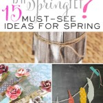 15 Must See Ideas For Spring