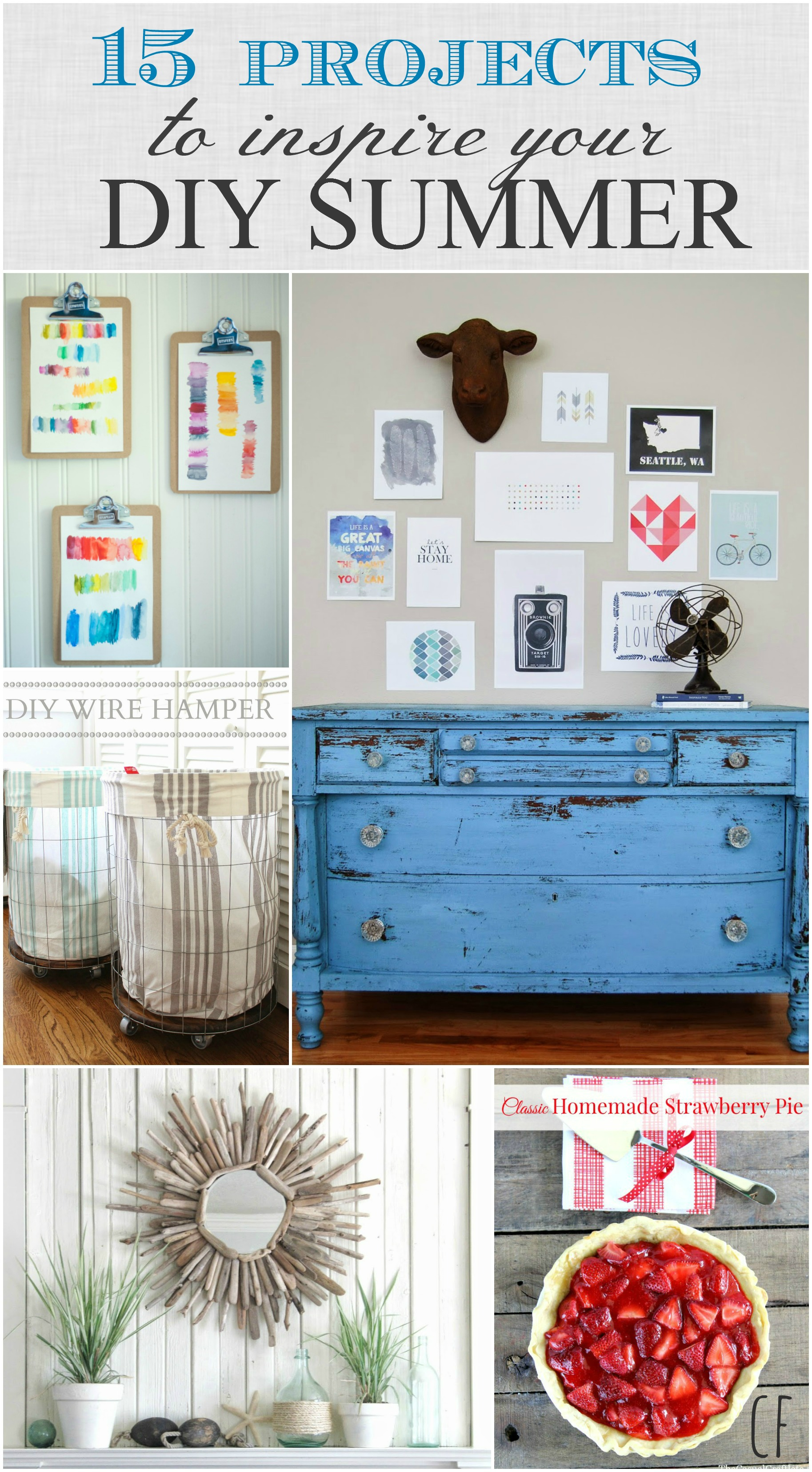 15 Amazing Projects To Inspire Your DIY Summer - City Farmhouse