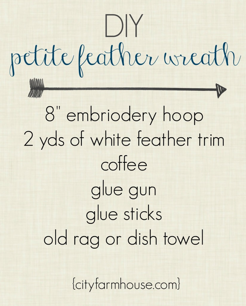 DIY Petite Feather Wreath What You Need {City Farmhouse}