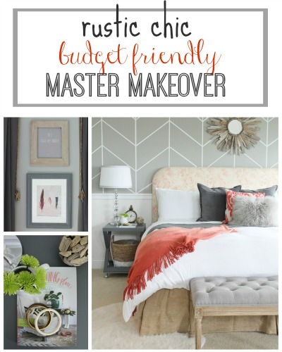Rustic Chic Budget Friendly Master Makeover