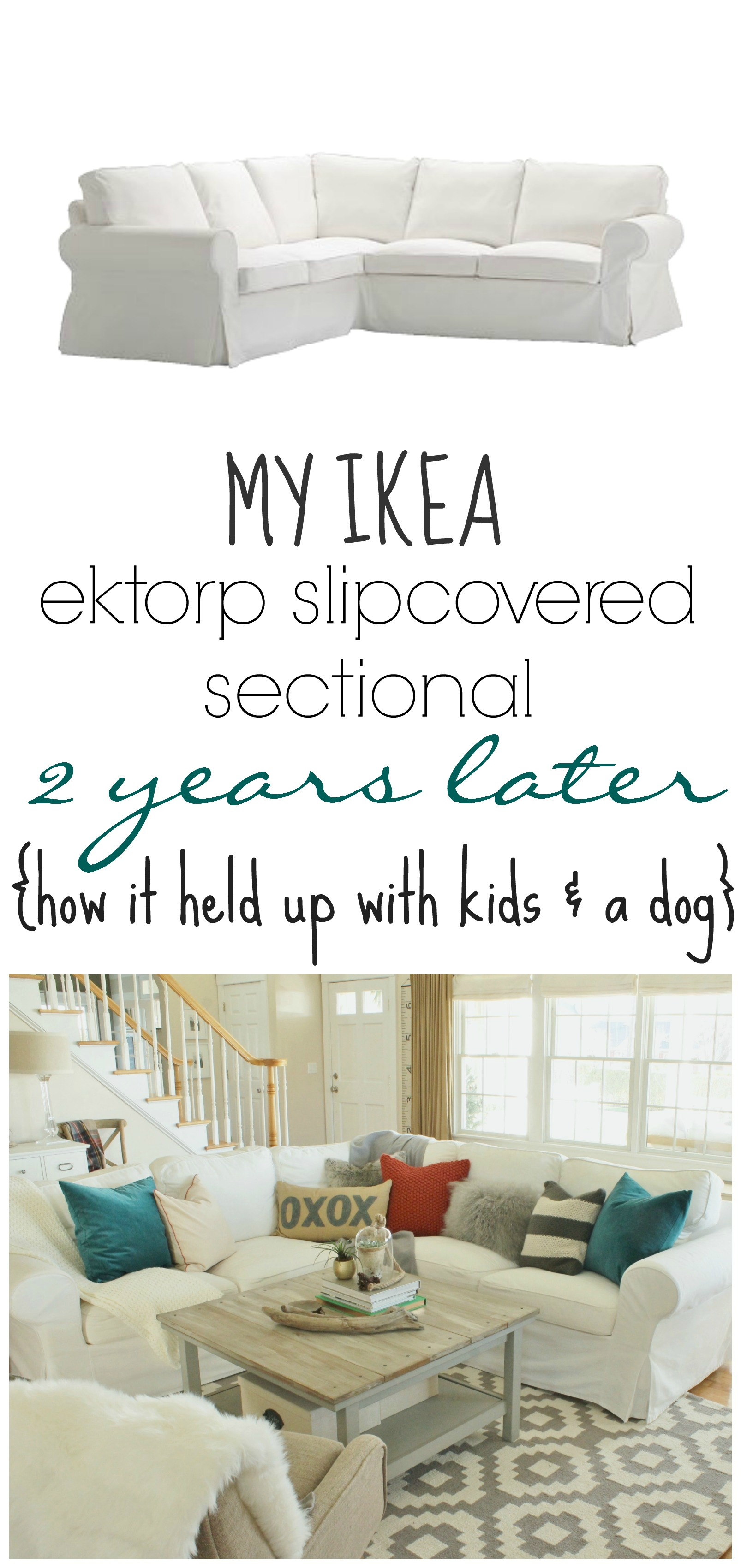 My Ikea Ektorp Slipcover Sectional 2 Years Later