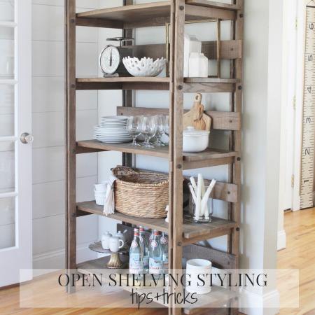 Open Shelving Styling-Tips + Tricks