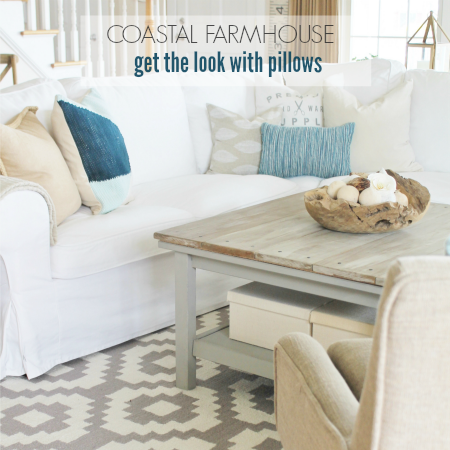 Coastal Farmhouse Get The Look With Pillows