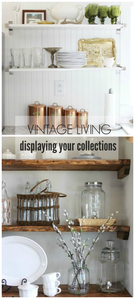Vintage Living-Dispalying Your Collections