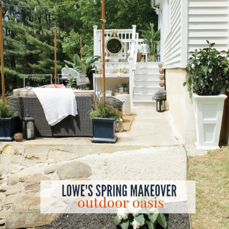 Lowe's Spring Makeover-Outdoor Oasis