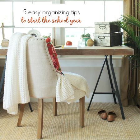 5 Easy Organizing Tips To Start The School Year