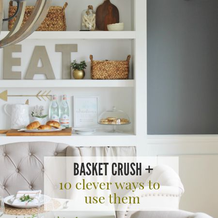 Basket Crush + 10 Clever Ways To Use Them