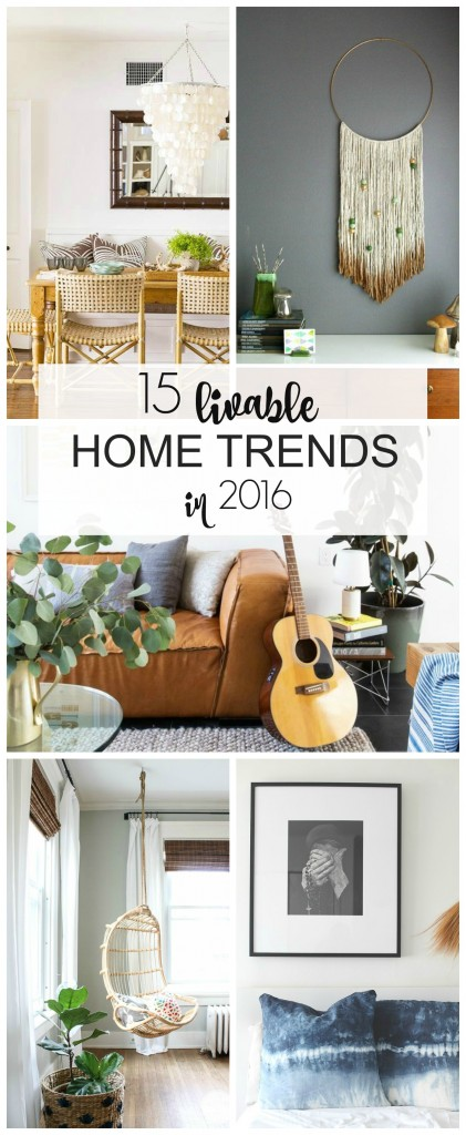 15 Livable Home Trends in 2016