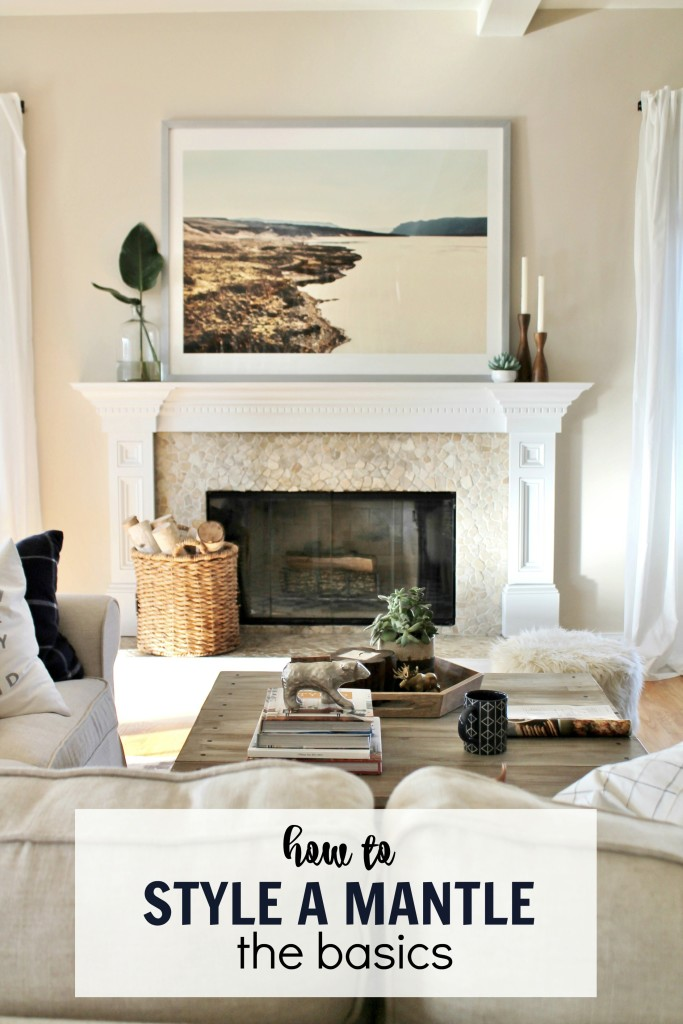 How to style a mantle the basics City Farmhouse