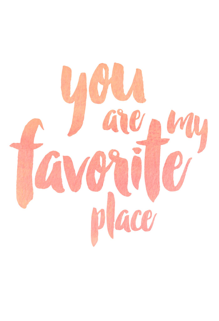 Free watercolor printable. You are my favorite place in bubble gum.