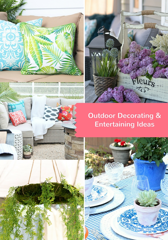 Outdoor Decorating & entertaining Ideas