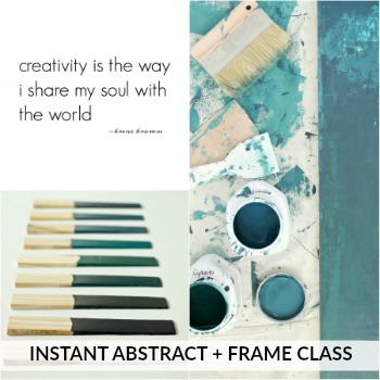 Instant Abstract + Frame | A Mini Course