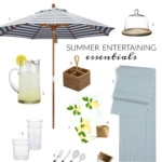Summer Entertaining Essentials – Get The Look