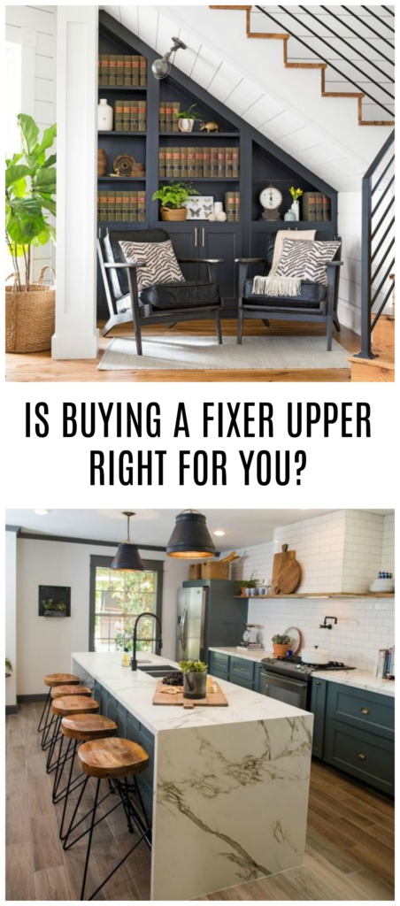 Is buying a fixer upper right for us - Buying a fixer upper ...